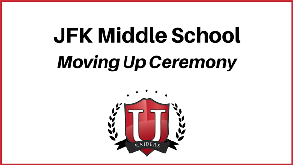 JFK Moving Up Ceremony