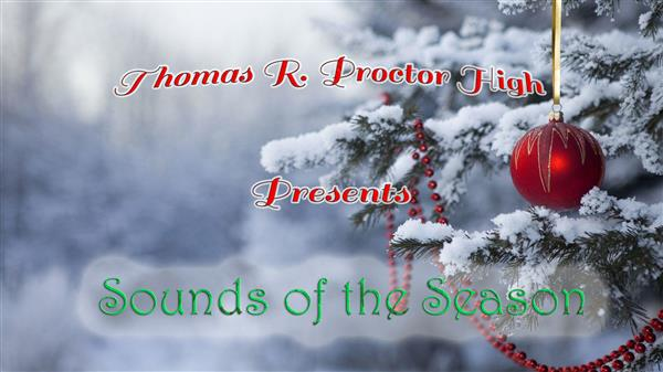 Proctor - Sounds of the Season: Virtual Concert